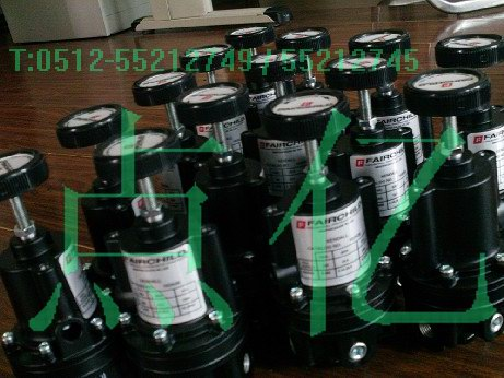 大量供应美国FAIRCHILD减压阀/调压阀/电气转换器