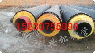 合肥市生产钢套钢蒸汽保温钢管